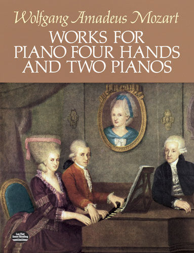 Works for Piano Four Hands and Two Pianos, Wolfgang Amadeus Mozart