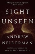 Sight Unseen, Andrew Neiderman