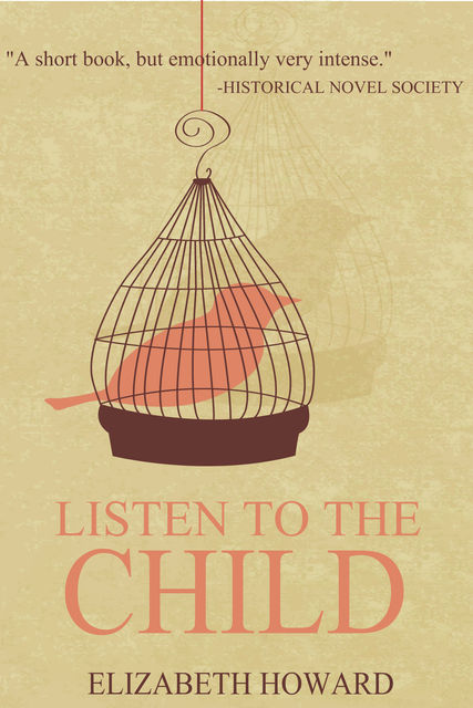Listen to the Child, Elizabeth Howard