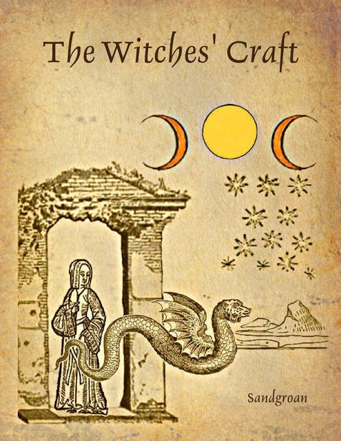 The Witches' Craft, Sandgroan