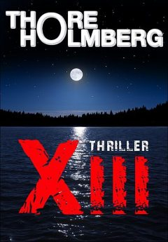 XIII – Thriller, Thore Holmberg
