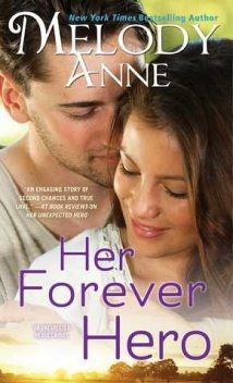 Her Forever Hero, Melody Anne