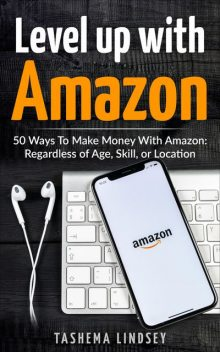 Level Up With Amazon, Tashema Lindsey