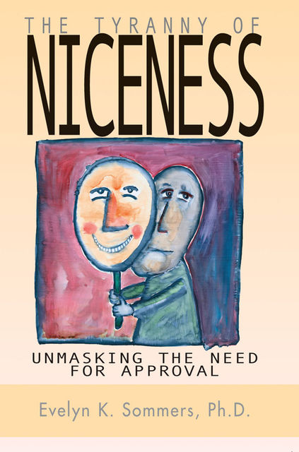 Tyranny of Niceness, Evelyn Sommers
