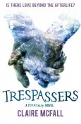 Trespassers, Claire McFall