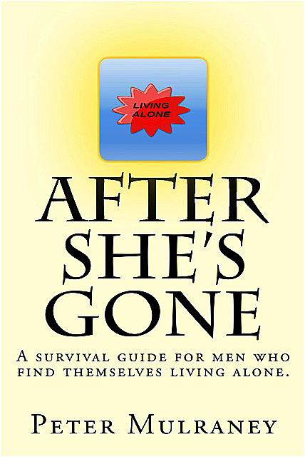 After She's Gone, Peter Mulraney