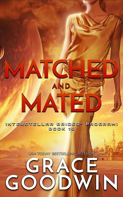 Matched and Mated, Grace Goodwin