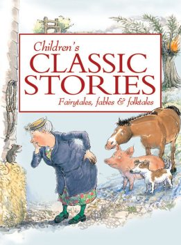 Children's Classic Stories, Miles Kelly