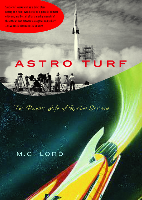 Astro Turf, M.G.Lord