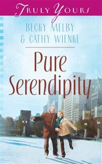 Pure Serendipity, Becky Melby
