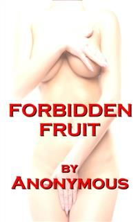 Forbidden Fruit,
