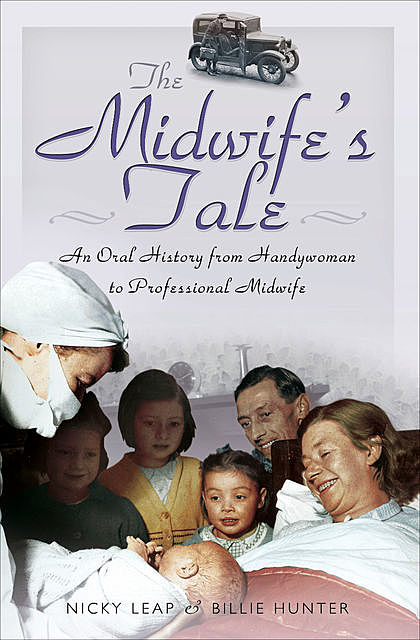 The Midwife's Tale, Billie Hunter, Nicky Leap