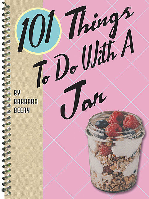 101 Things To Do With a Jar, Barbara Beery