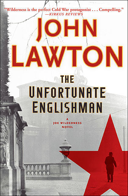 The Unfortunate Englishman, John Lawton