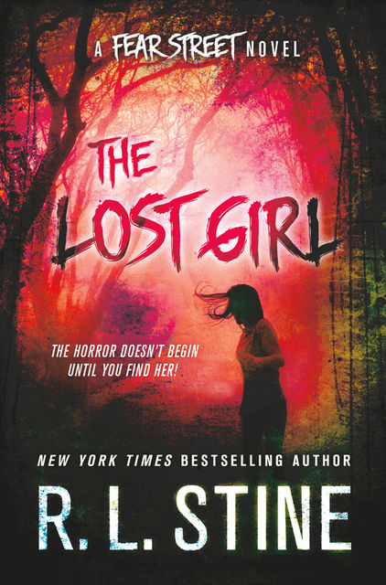 The Lost Girl: A Fear Street Novel, R.L.Stine