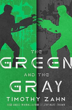 The Green And The Gray, Timothy Zahn