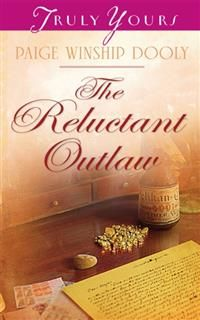 Reluctant Outlaw, Paige Winship Dooly