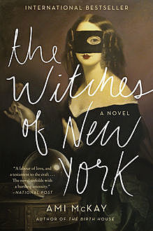 The Witches of New York, Ami McKay