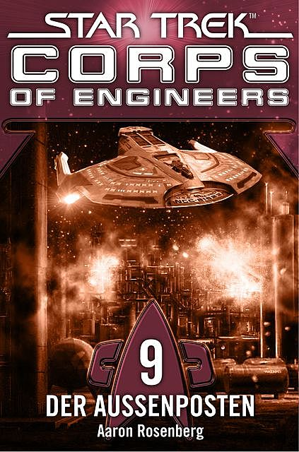 Star Trek – Corps of Engineers 09: Der Außenposten, Aaron Rosenberg