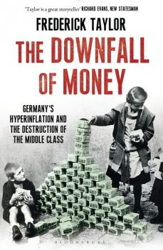 The Downfall of Money, Frederick Taylor