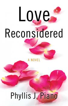 Love Reconsidered, Phyllis Piano