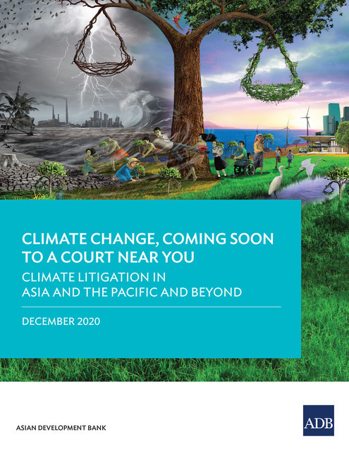 Climate Litigation in Asia and the Pacific and Beyond, Asian Development Bank
