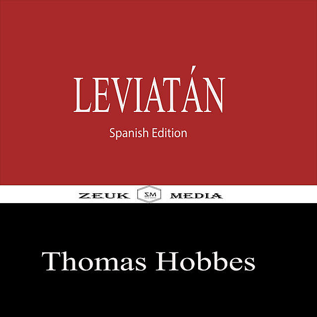 Leviatán, Zeuk Media, Thomas Hobbes