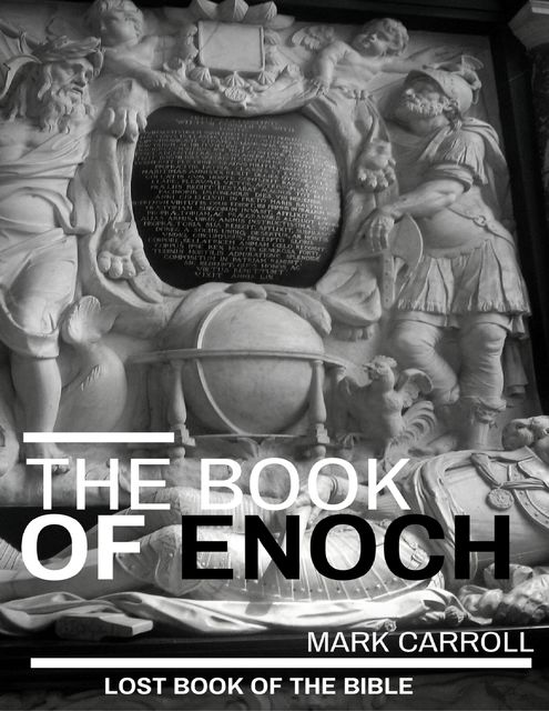 The Book of Enoch, Mark Carroll