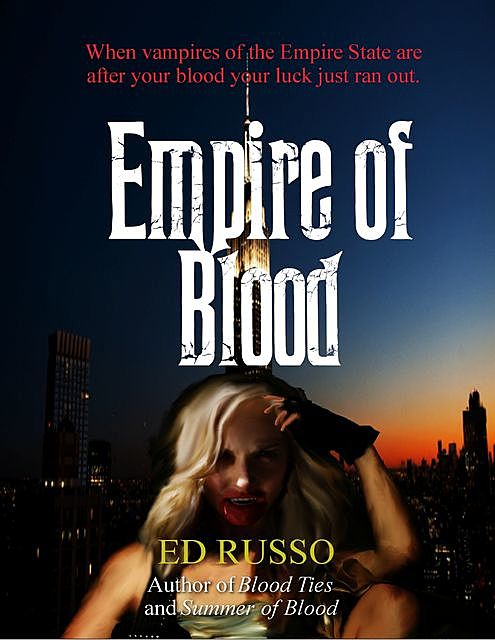 Empire of Blood, Ed Russo