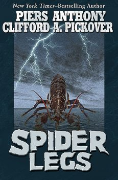 Spider Legs, Piers Anthony, Clifford A.Pickover