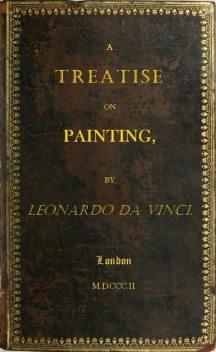 A Treatise on Painting, Leonardo da Vinci
