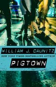 Pigtown, William Caunitz