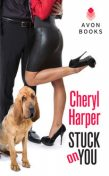 Stuck On You, Cheryl Harper