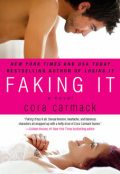 Faking It, Cora Carmack
