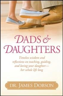 Dads and Daughters, James Dobson
