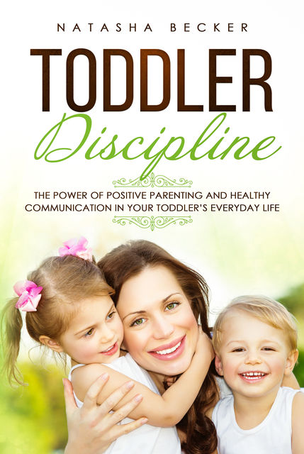 Toddler Discipline, Natasha Becker