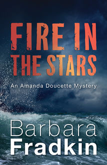 Fire in the Stars, Barbara Fradkin
