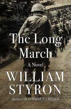 The Long March, William Styron