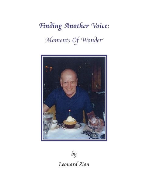 Finding Another Voice : Moments of Wonder, Leonard Zion