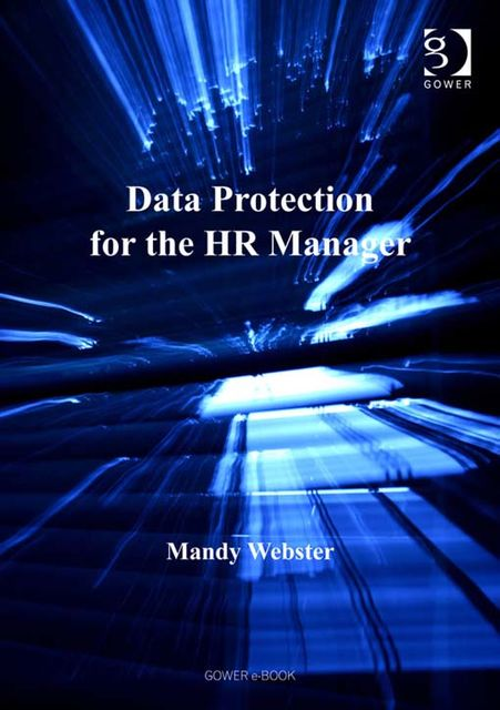 Data Protection for the HR Manager, Ms Mandy Webster