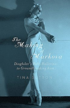 The Making of Markova, Tina Sutton