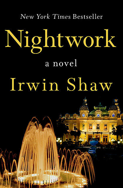 Nightwork, Irwin Shaw