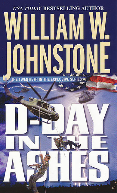 D-day in the Ashes, William Johnstone