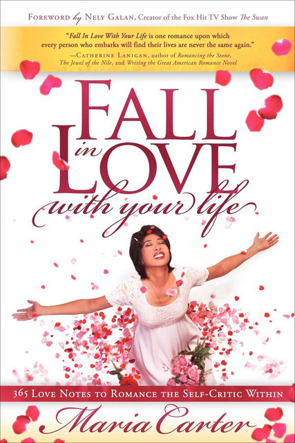 Fall in Love with Your Life, Maria Carter