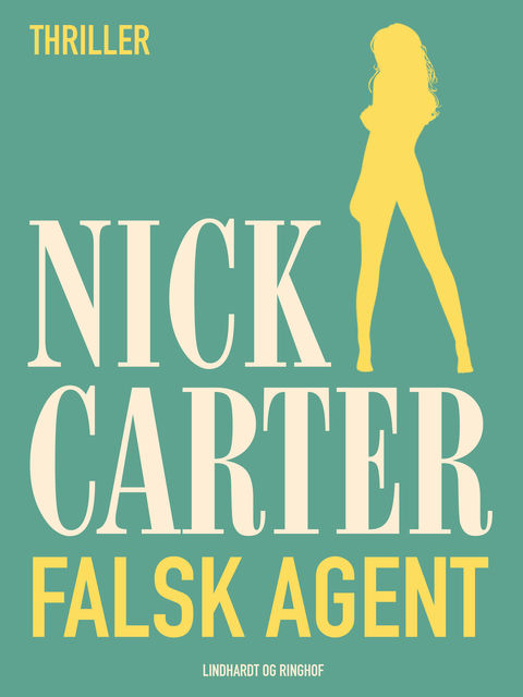 Falsk agent, Nick Carter