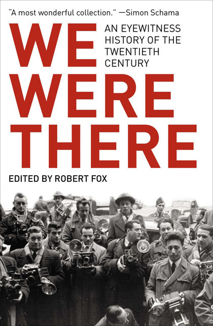 We Were There, Robert Fox