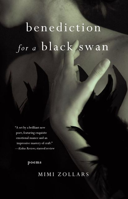 benediction for a black swan, Mimi Zollars