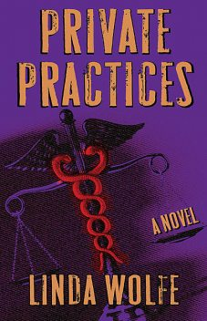 Private Practices, Linda Wolfe