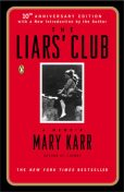The Liars' Club: A Memoir, Mary Karr