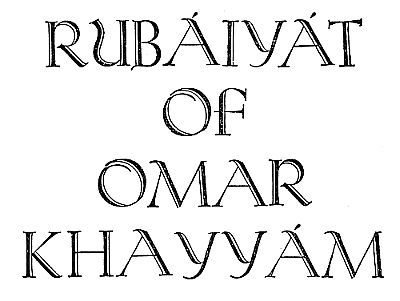 Rubaiyat of Omar Khayyam / Translated into English Verse, Omar Khayyam